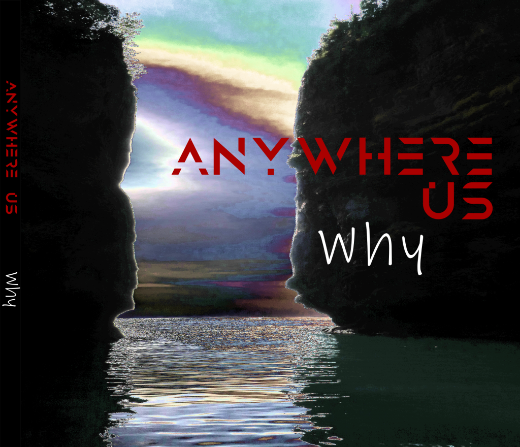 Anywhere Us - Why EP Album Cover Image